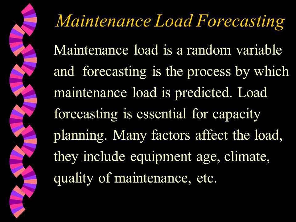Maintenance Load Forecasting