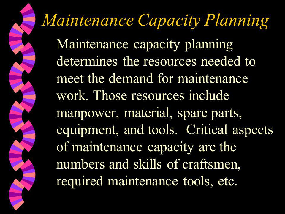 Maintenance Capacity Planning