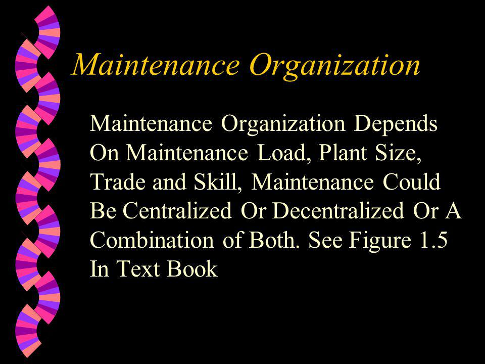 Maintenance Organization