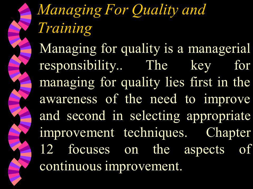 Managing For Quality and Training