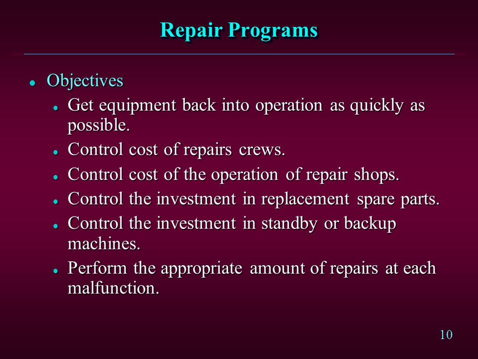 Repair Programs Objectives