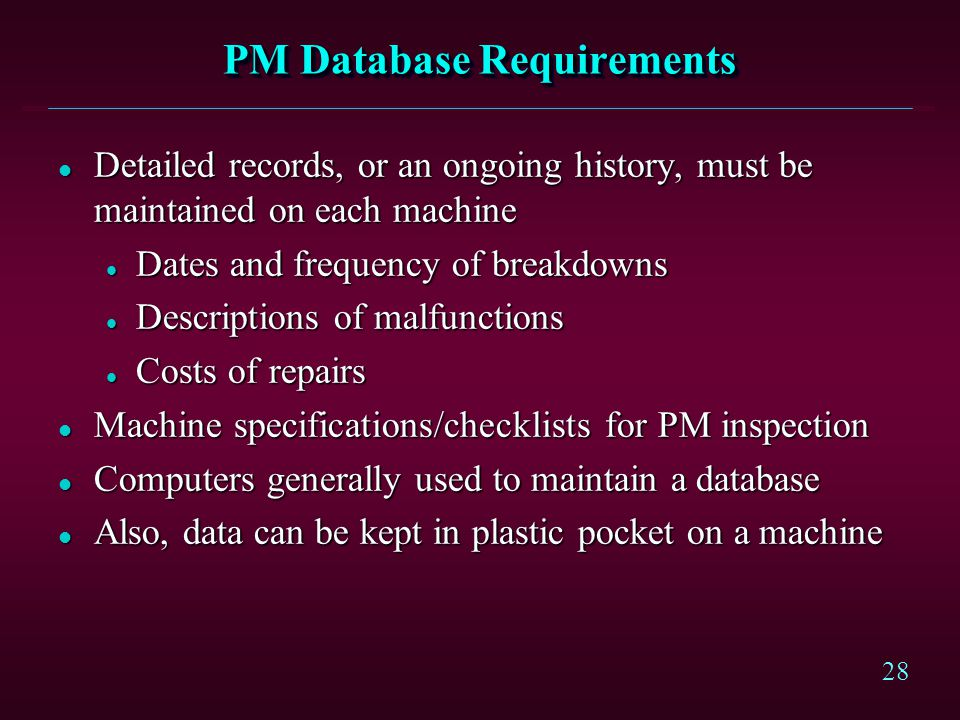 PM Database Requirements