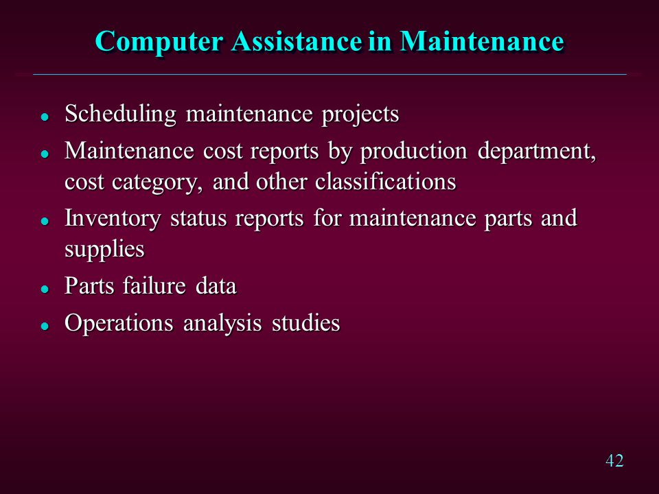 Computer Assistance in Maintenance