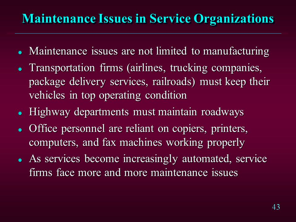 Maintenance Issues in Service Organizations