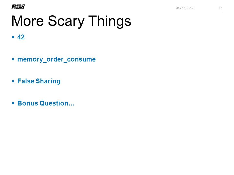 More Scary Things 42 memory_order_consume False Sharing