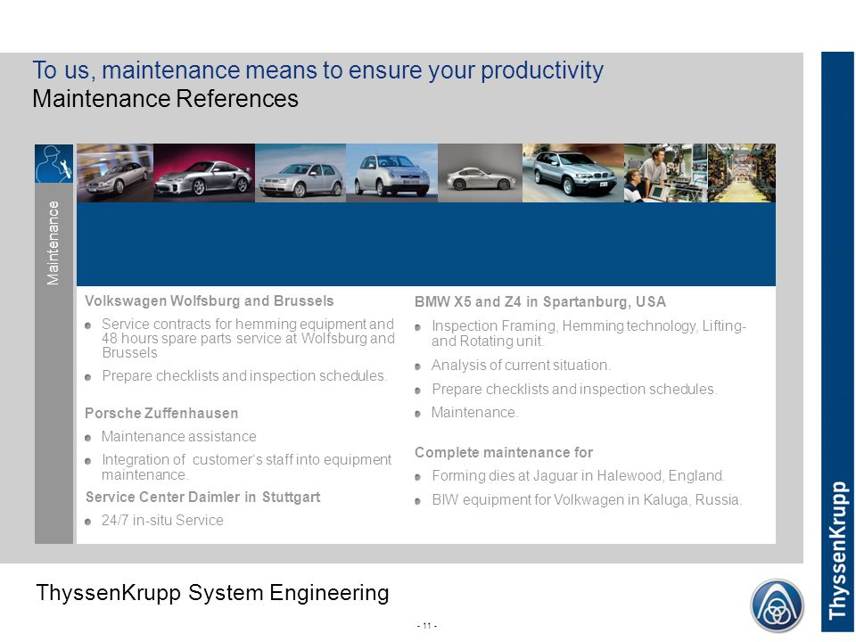 To us, maintenance means to ensure your productivity