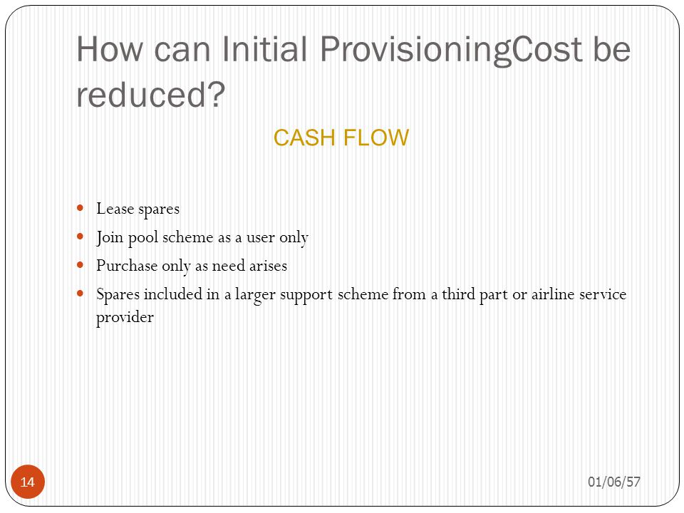 How can Initial ProvisioningCost be reduced