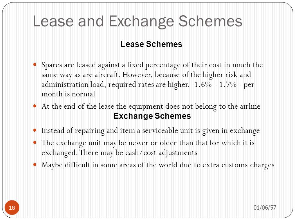 Lease and Exchange Schemes