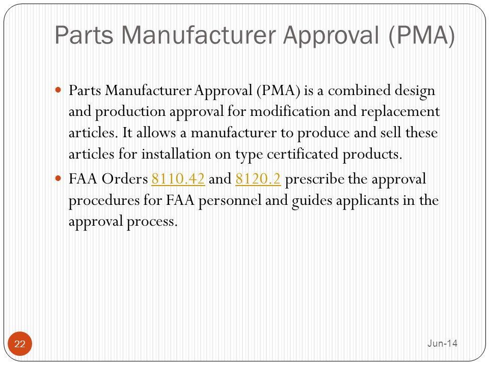 a parts manufacturer approval Supplier production part approval process (ppap) manual supplier ppap manual revision: 11-01-13 1 table of contents  1315 sample parts.