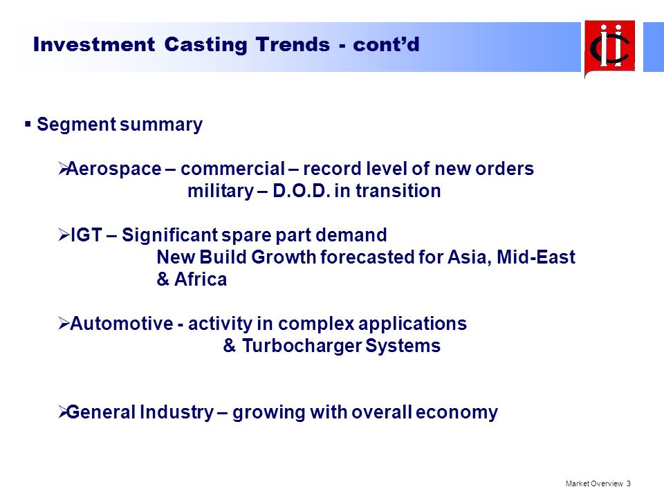Investment Casting Trends - cont'd