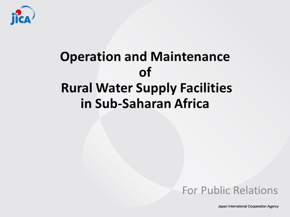 Operation and Maintenance of Rural Water Supply Facilities in Sub-Saharan Africa