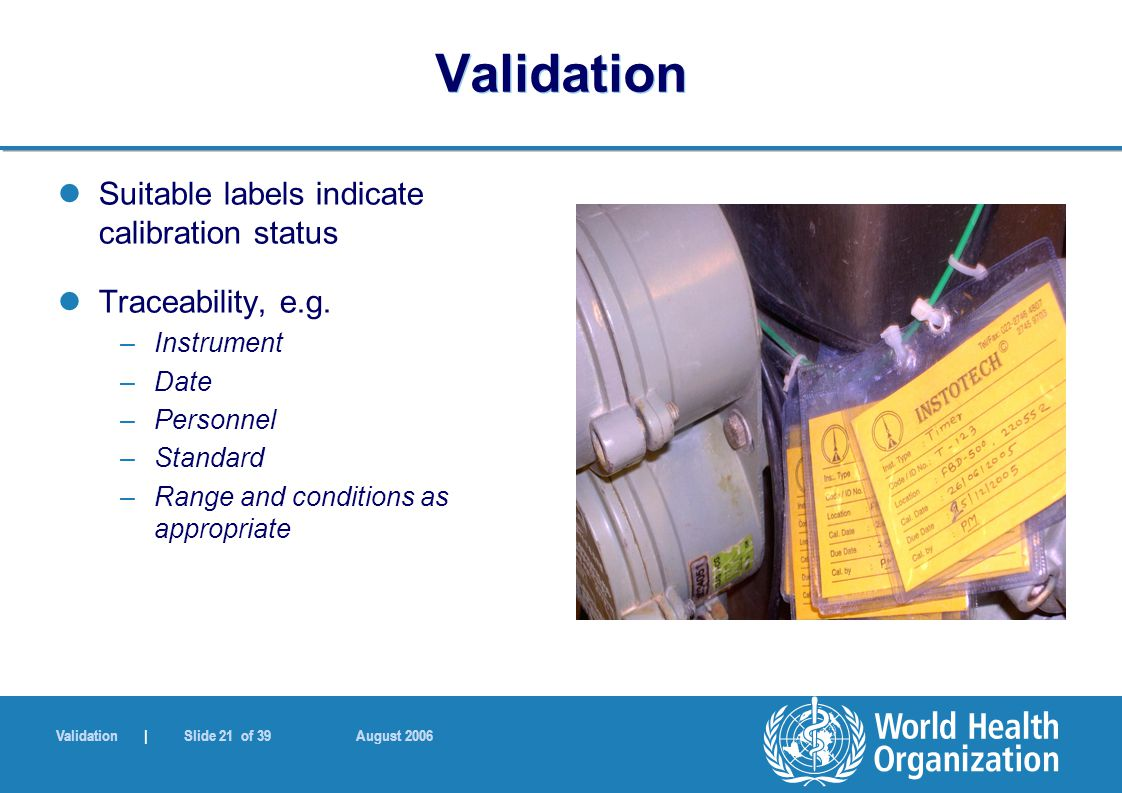Validation Suitable labels indicate calibration status