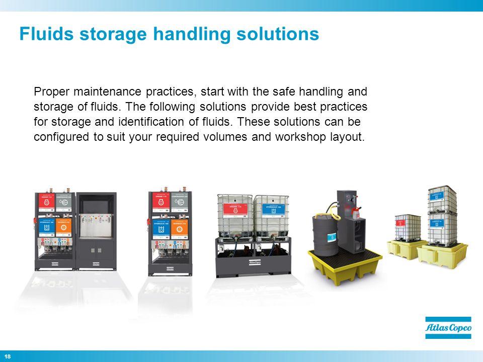 Fluids storage handling solutions