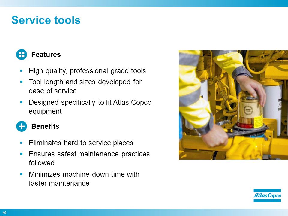 Service tools Features High quality, professional grade tools