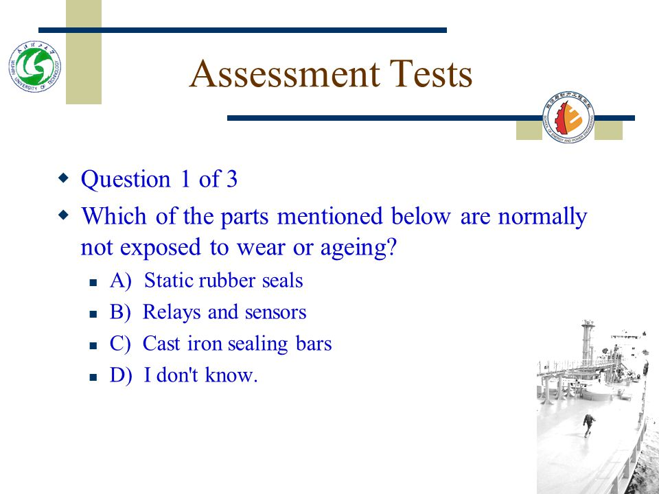 Assessment Tests Question 1 of 3