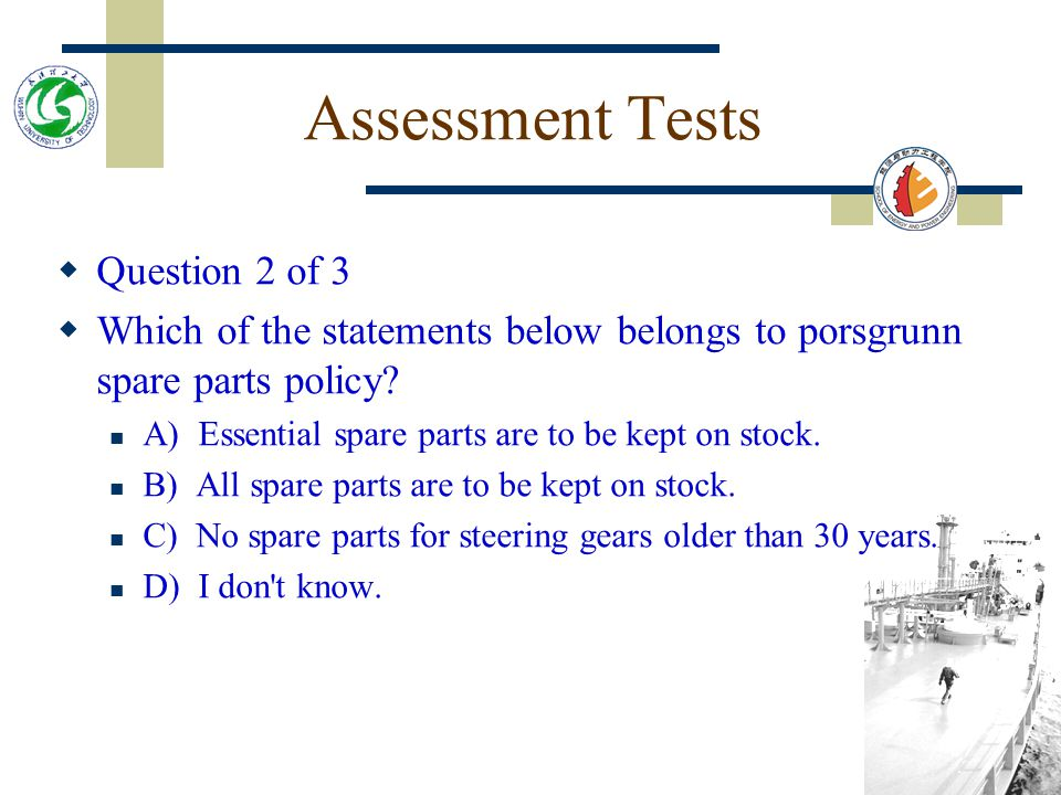 Assessment Tests Question 2 of 3