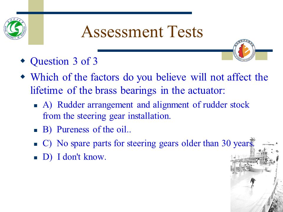 Assessment Tests Question 3 of 3