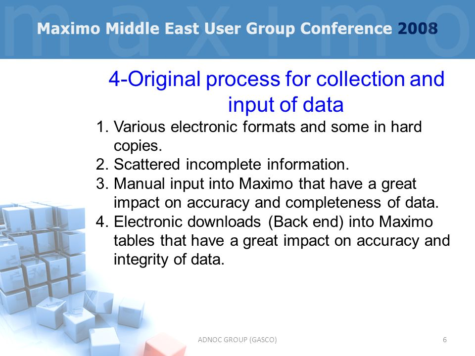4-Original process for collection and input of data