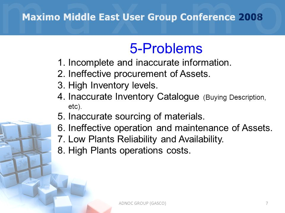 5-Problems Incomplete and inaccurate information.