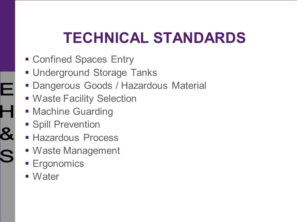 TECHNICAL STANDARDS Confined Spaces Entry Underground Storage Tanks