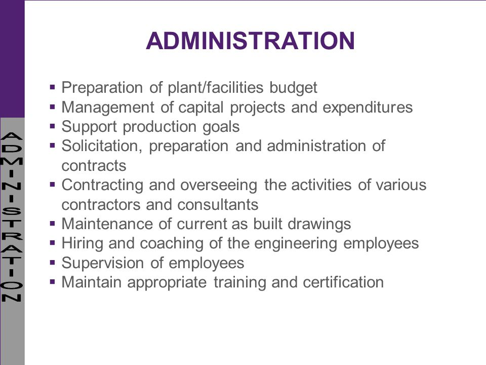 ADMINISTRATION Preparation of plant/facilities budget