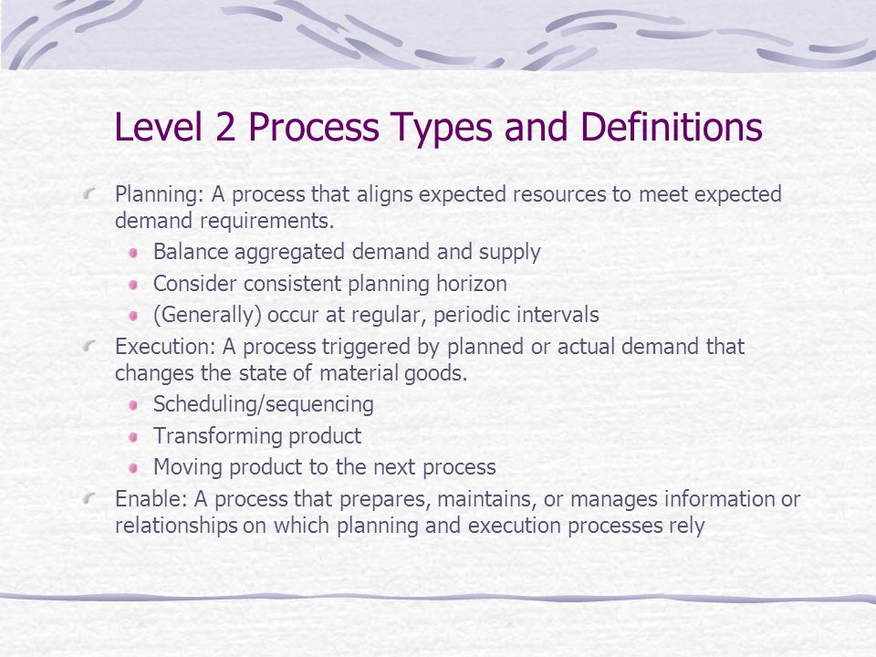 Level 2 Process Types and Definitions