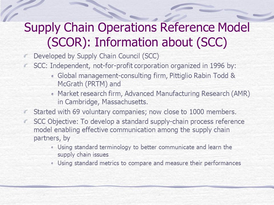 Supply Chain Operations Reference Model (SCOR): Information about (SCC)