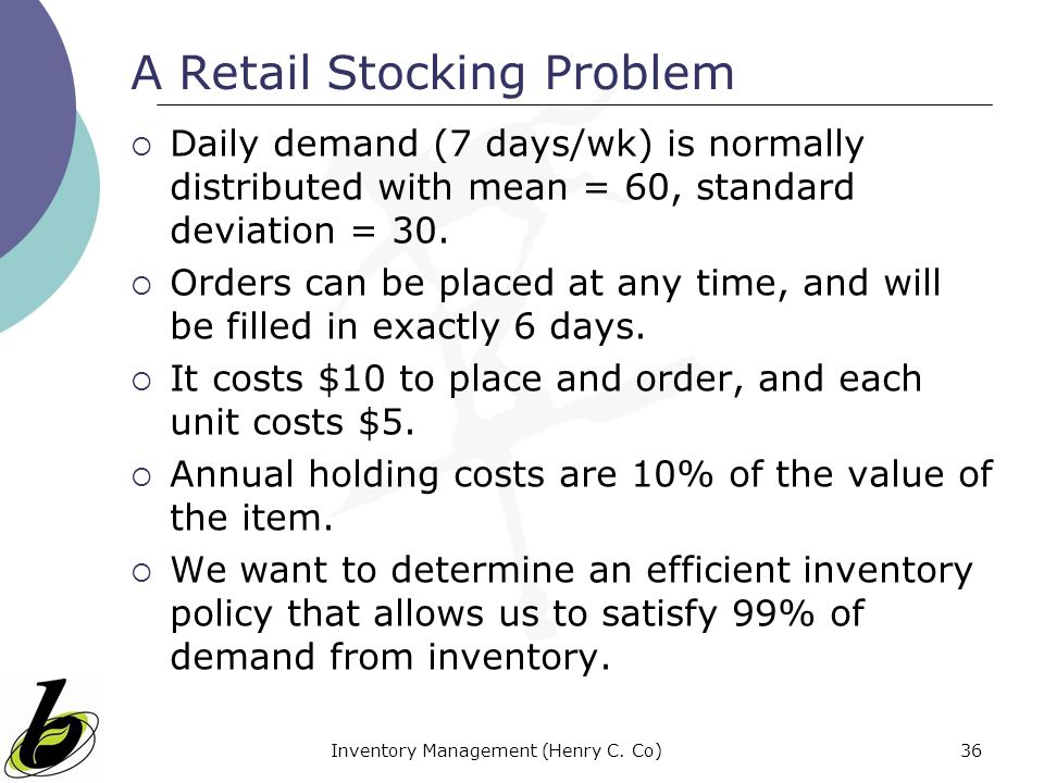 A Retail Stocking Problem