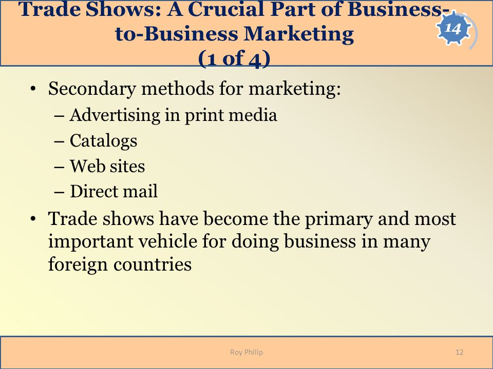 Trade Shows: A Crucial Part of Business-to-Business Marketing (1 of 4)