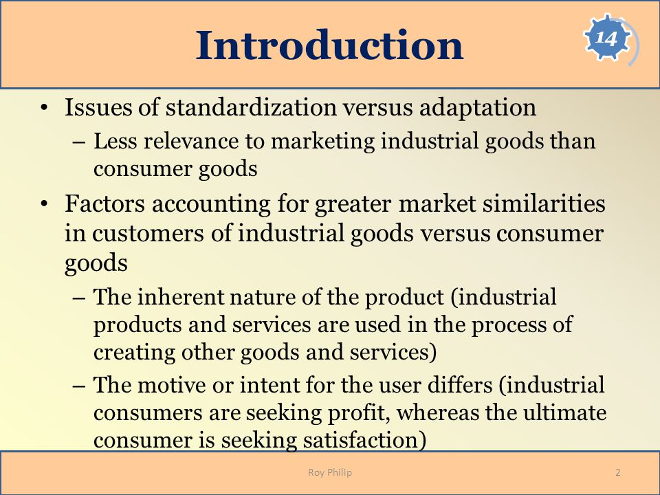 Introduction Issues of standardization versus adaptation