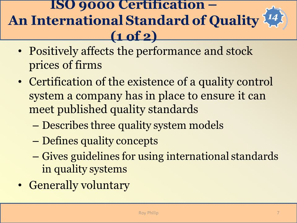 ISO 9000 Certification – An International Standard of Quality (1 of 2)