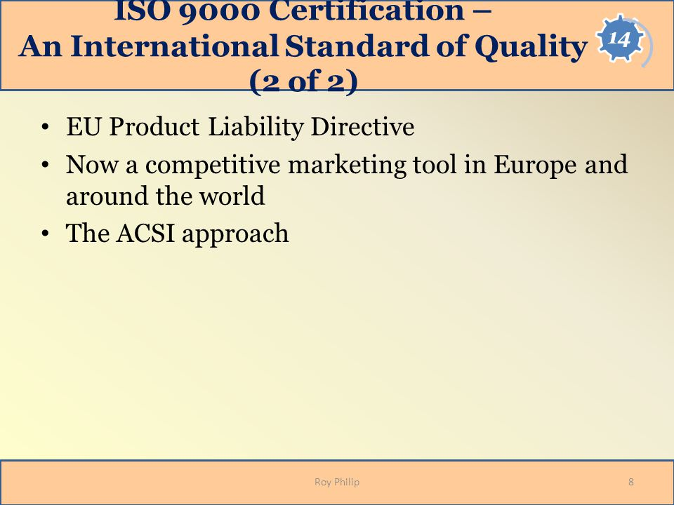 ISO 9000 Certification – An International Standard of Quality (2 of 2)