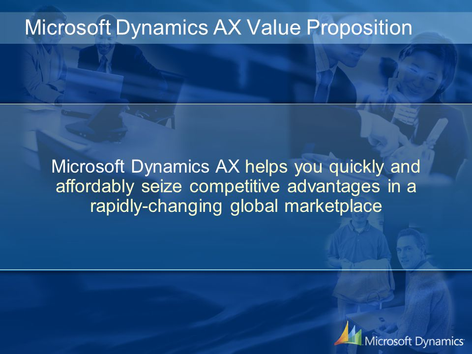 Microsoft Dynamics AX Value Proposition