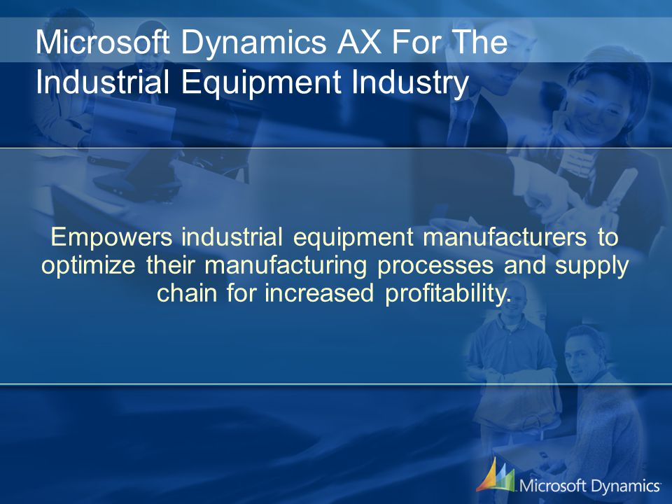 Microsoft Dynamics AX For The Industrial Equipment Industry