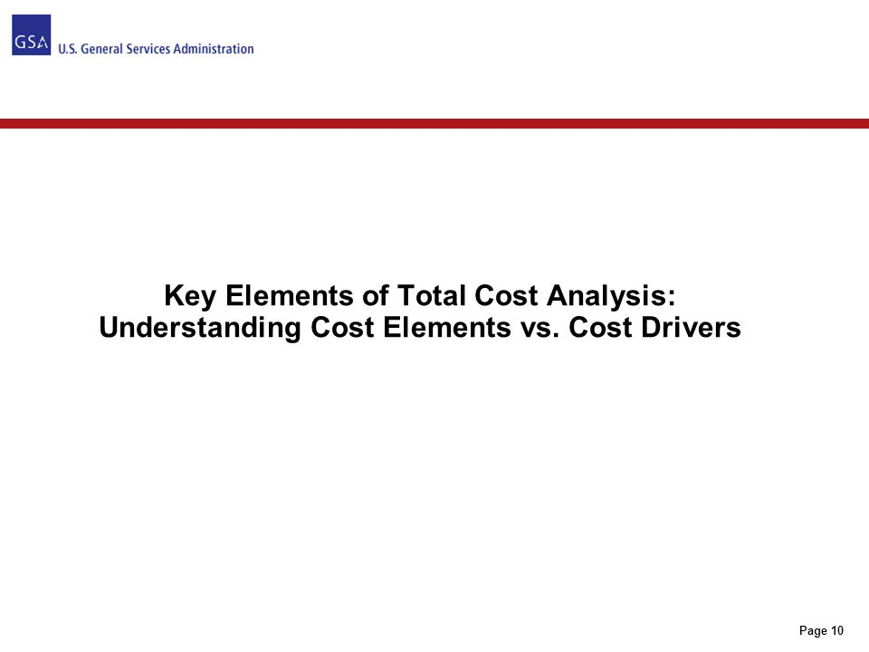 Understanding the total cost of a commodity involves the identification of cost elements and cost drivers