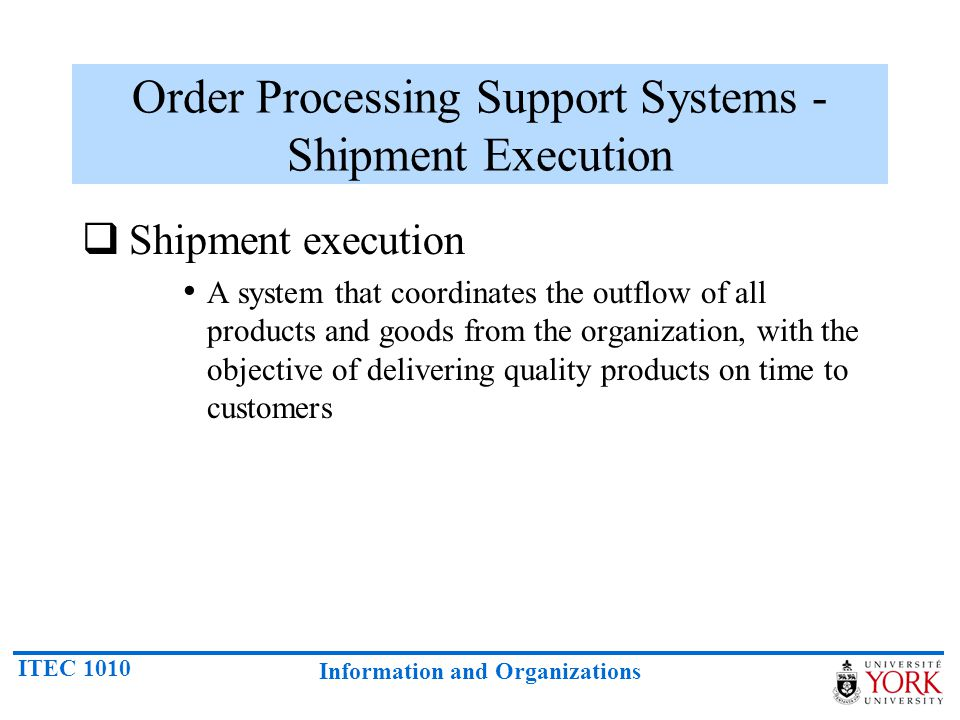 Order Processing Support Systems - Shipment Execution
