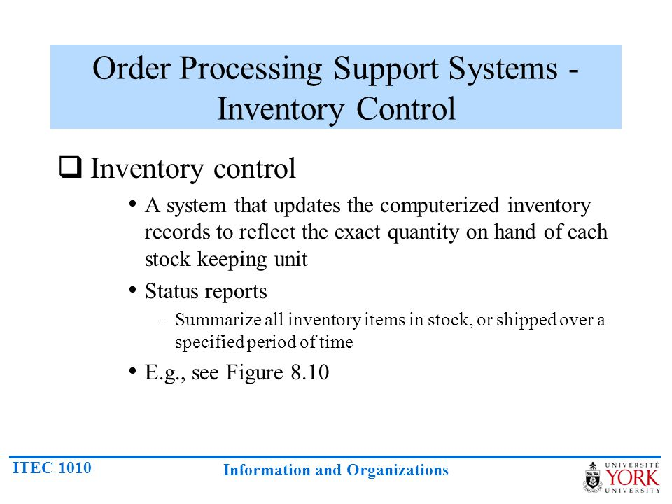 Order Processing Support Systems - Inventory Control
