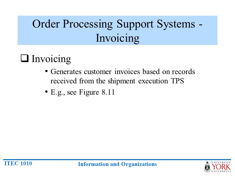 Order Processing Support Systems - Invoicing