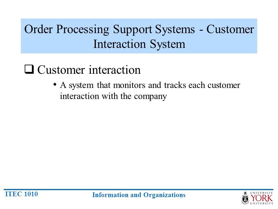 Order Processing Support Systems - Customer Interaction System