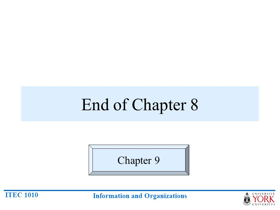 End of Chapter 8 Chapter 9