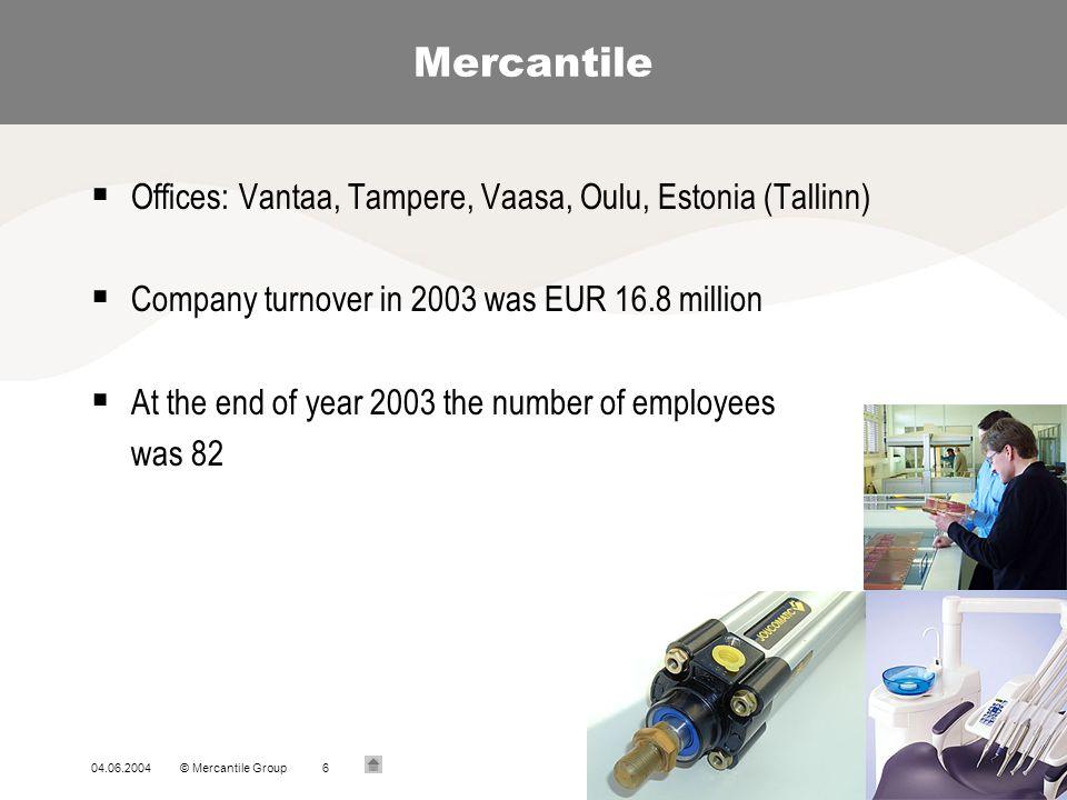 Mercantile Offices: Vantaa, Tampere, Vaasa, Oulu, Estonia (Tallinn)