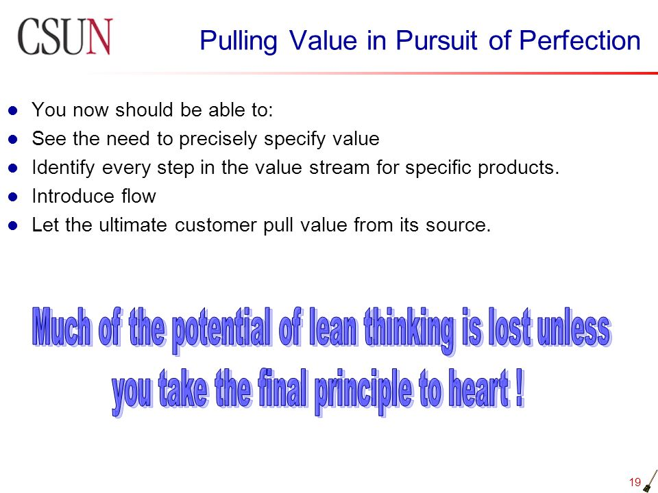 Pulling Value in Pursuit of Perfection