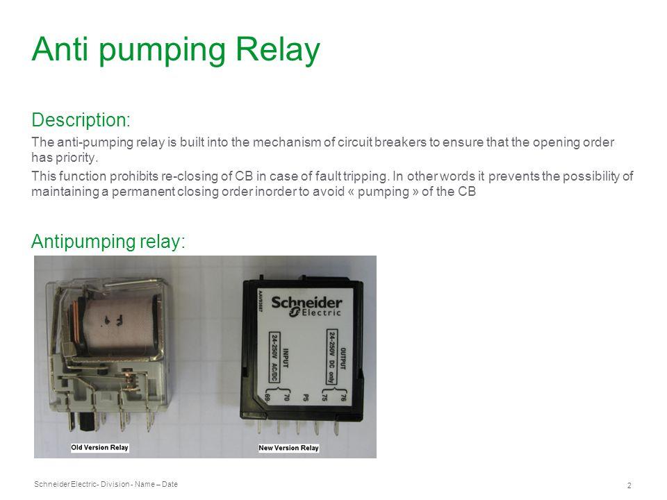 Anti pumping Relay Description: Antipumping relay: