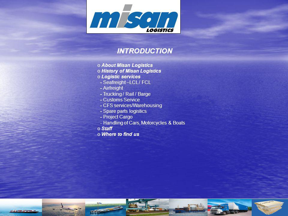 INTRODUCTION About Misan Logistics History of Misan Logistics