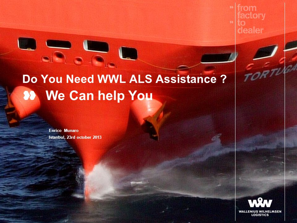 Do You Need WWL ALS Assistance