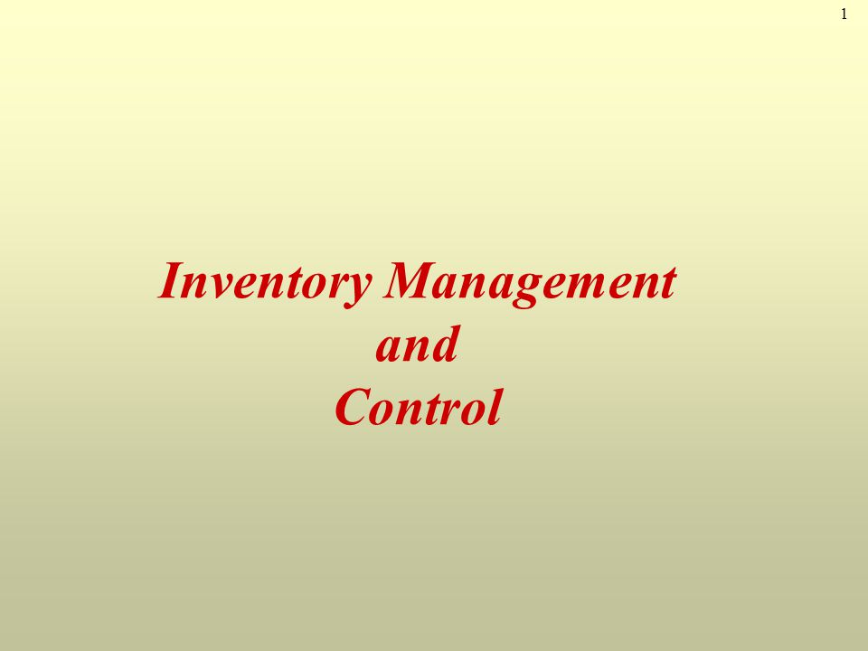 Inventory Management and Control