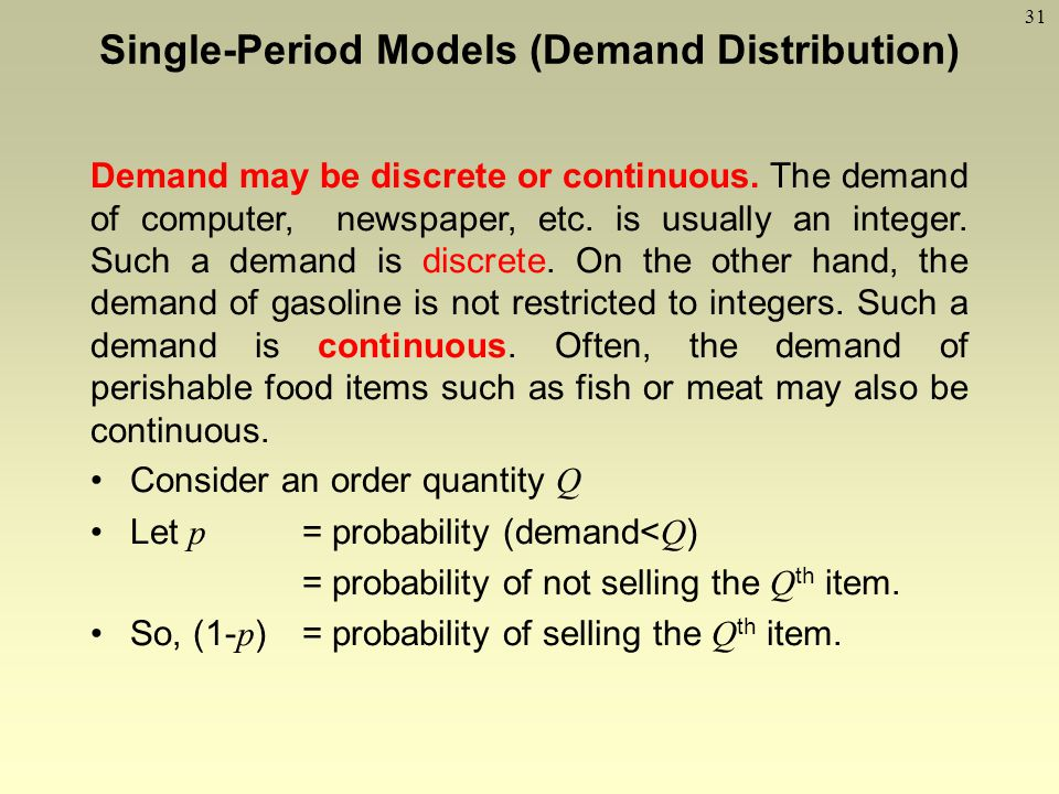 Single-Period Models (Demand Distribution)