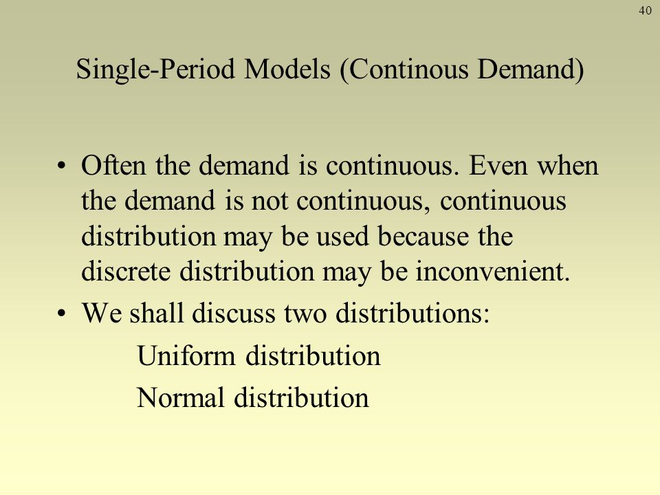 Single-Period Models (Continous Demand)