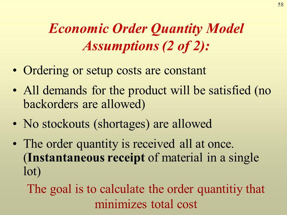 Economic Order Quantity Model Assumptions (2 of 2):