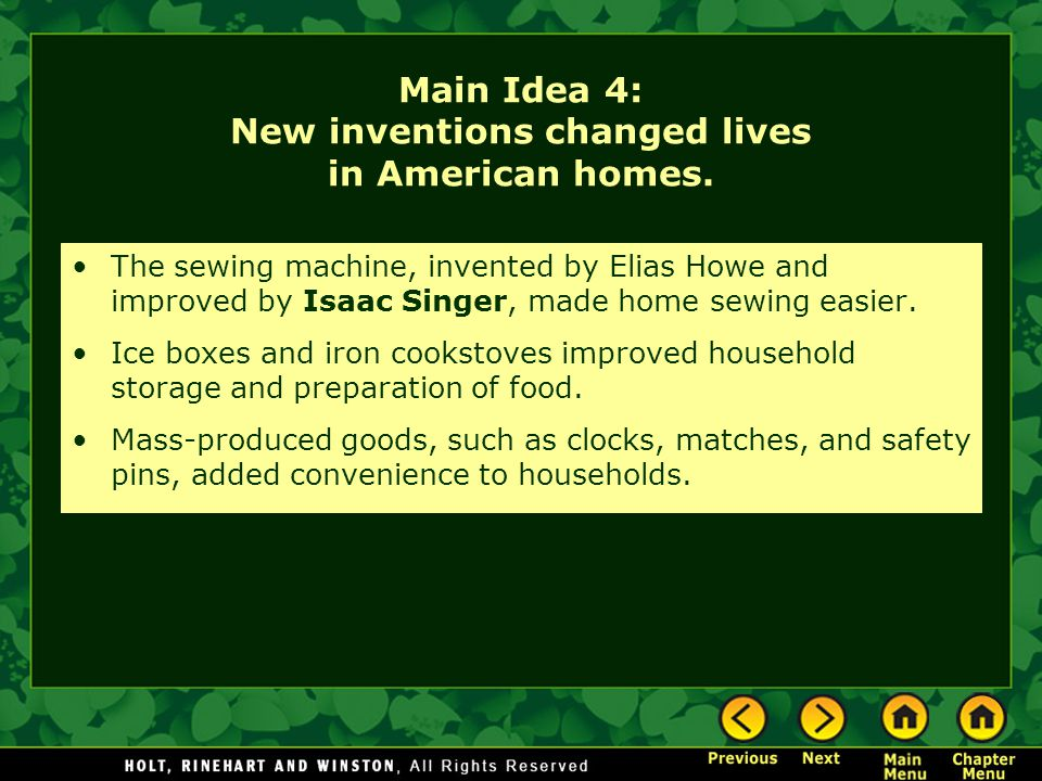 Main Idea 4: New inventions changed lives in American homes.